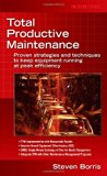 Book Cover Total Productive Maintenance: Proven Strategies and Techniques to Keep Equipment Running at Maximum Efficiency