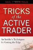 Book Cover Tricks of the Active Trader: An Insider's Techniques for Getting the Edge