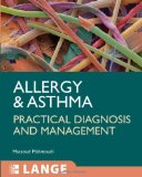 Book Cover Allergy and Asthma: Practical Diagnosis and Management (LANGE Clinical Medicine)