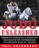 Book Cover Judo Unleashed: Essential Throwing & Grappling Techniques for Intermediate to Advanced Martial Artists