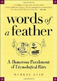 Book Cover Words of a Feather: A Humorous Puzzlement of Etymological Pairs