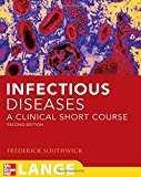 Book Cover Infectious Diseases: A Clinical Short Course, Second Edition (LANGE Clinical Medicine)