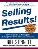 Book Cover Selling Results!: The Innovative System for Maximizing Sales by Helping Your Customers Achieve Their Business Goals