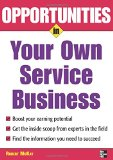 Book Cover Opportunities in Your Own Service Business (Opportunities in ... (Paperback))