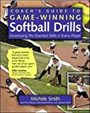 Book Cover Coach's Guide to Game-Winning Softball Drills: Developing the Essential Skills in Every Player (International Marine-RMP)