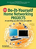 Book Cover CNET Do-It-Yourself Home Networking Projects: 24 Cool Things You Didn't Know You Could Do!