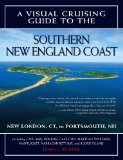 Book Cover A Visual Cruising Guide to the Southern New England Coast: Portsmouth, NH, to New London, CT
