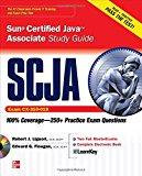 Book Cover SCJA Sun Certified Java Associate Study Guide (Exam CX-310-019) (Certification Press)