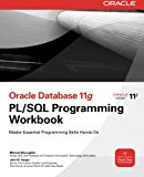 Book Cover Oracle Database 11g PL/SQL Programming Workbook (Oracle Press)