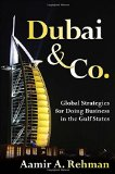 Book Cover Dubai & Co.: Global Strategies for Doing Business in the Gulf States