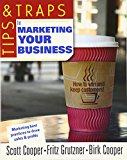 Book Cover Tips and Traps for Marketing Your Business (Tips & Traps)