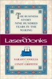 Book Cover Lasermonks: The Business Story Nine Hundred Years in the Making