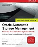 Book Cover Oracle Automatic Storage Management: Under-the-Hood & Practical Deployment Guide (Oracle Press)