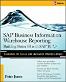 Book Cover SAP Business Information Warehouse Reporting: Building Better BI with SAP BI 7.0