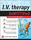 Book Cover IV Therapy Demystified: A Self-Teaching Guide