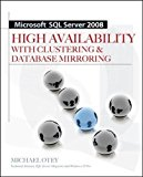 Book Cover Microsoft SQL Server 2008 High Availability with Clustering & Database Mirroring