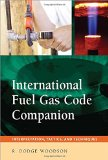 Book Cover International Fuel Gas Code Companion: Interpretation, Tactics, and Techniques
