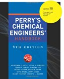 Book Cover Perry's Chemical Engineers' Handbook 8/E Section 10:Transport and Storage of Fluids