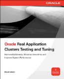 Book Cover ORACLE REAL APPLICATION CLUSTERS TESTING AND TUNING (Oracle Press)