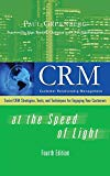 Book Cover CRM at the Speed of Light, Fourth Edition: Social CRM 2.0 Strategies, Tools, and Techniques for Engaging Your Customers