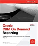 Book Cover Oracle CRM On Demand Reporting (Oracle Press)