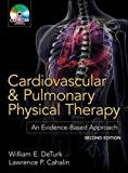 Book Cover Cardiovascular and Pulmonary Physical Therapy, Second Edition: An Evidence-Based Approach