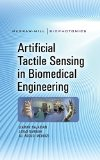 Book Cover Artificial Tactile Sensing in Biomedical Engineering (McGraw-Hill Biophotonics)