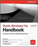 Book Cover Oracle JDeveloper 11g Handbook: A Guide to Fusion Web Development (Oracle Press)