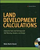 Book Cover Land Development Calculations: Interactive Tools and Techniques for Site Planning, Analysis, and Design