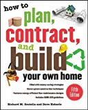 Book Cover How to Plan, Contract, and Build Your Own Home, Fifth Edition: Green Edition (How to Plan, Contract & Build Your Own Home)