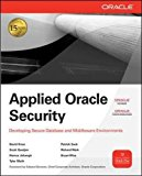 Book Cover Applied Oracle Security: Developing Secure Database and Middleware Environments