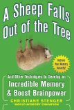 Book Cover A Sheep Falls Out of the Tree: And Other Techniques to Develop an Incredible Memory and Boost Brainpower