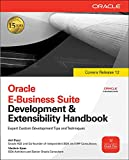 Book Cover Oracle E-Business Suite Development & Extensibility Handbook (Oracle Press)