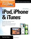 Book Cover How to Do Everything iPod, iPhone & iTunes, Fifth Edition