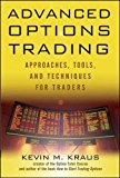 Book Cover Advanced Options Trading: Approaches, Tools, and Techniques for Professionals Traders