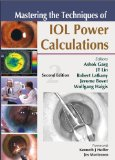 Book Cover Mastering the Techniques of IOL Power Calculations, Second Edition