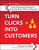Book Cover Turn Clicks Into Customers: Proven Marketing Techniques for Converting Online Traffic into Revenue