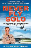 Book Cover Never Fly Solo: Lead with Courage, Build Trusting Partnerships, and Reach New Heights in Business