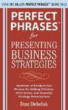 Book Cover Perfect Phrases for Presenting Business Strategies (Perfect Phrases Series)