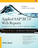 Book Cover Applied SAP BI 7.0 Web Reports: Using BEx Web Analyzer and Web Application Designer