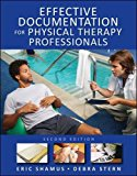 Book Cover Effective Documentation for Physical Therapy Professionals, Second Edition
