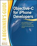 Book Cover Objective-C for iPhone Developers, A Beginner's Guide