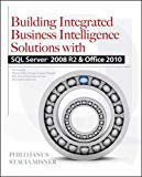 Book Cover Building Integrated Business Intelligence Solutions with SQL Server 2008 R2 & Office 2010