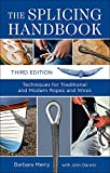 Book Cover The Splicing Handbook, Third Edition: Techniques for Modern and Traditional Ropes
