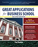 Book Cover Great Applications for Business School, Second Edition (Great Application for Business School)