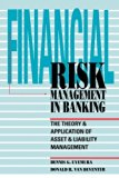 Book Cover Financial Risk Management in Banking: The Theory and Application of Asset and Liability Management