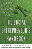 Book Cover The Social Entrepreneur's Handbook: How to Start, Build, and Run a Business That Improves the World