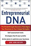 Book Cover Entrepreneurial DNA:  The Breakthrough Discovery that Aligns Your Business to Your Unique Strengths