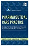 Book Cover Pharmaceutical Care Practice: The Patient-Centered Approach to Medication Management, Third Edition