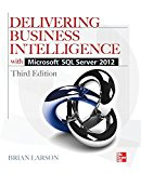 Book Cover Delivering Business Intelligence with Microsoft SQL Server 2012 3/E